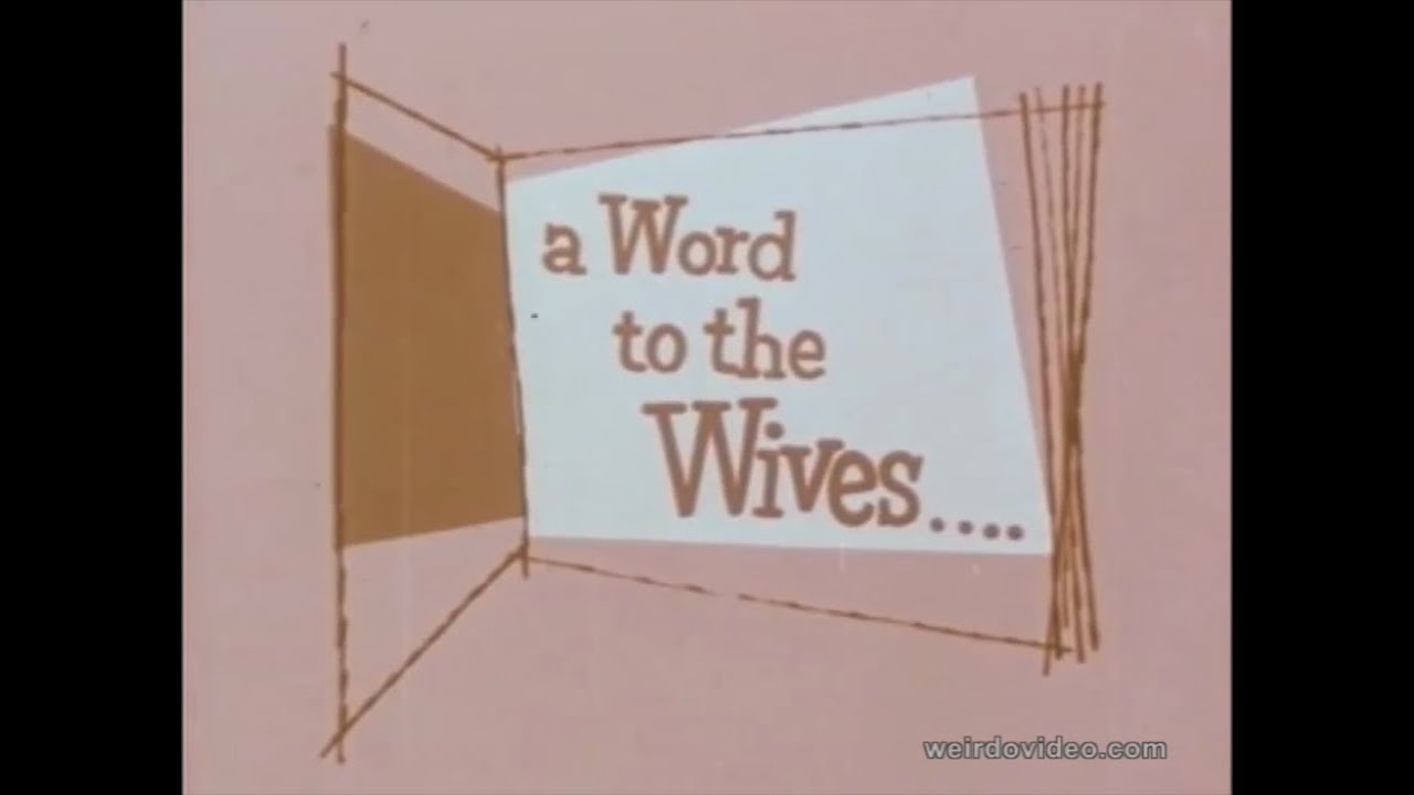 A Word To The Wives - 1955