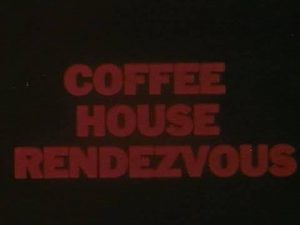Coffee House Rendezvous - 1960's