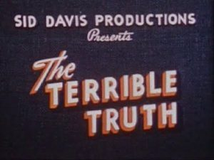 Watch The Terrible Truth - 1950