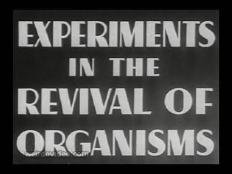 Experiments in the Revival of Organisms - 1940