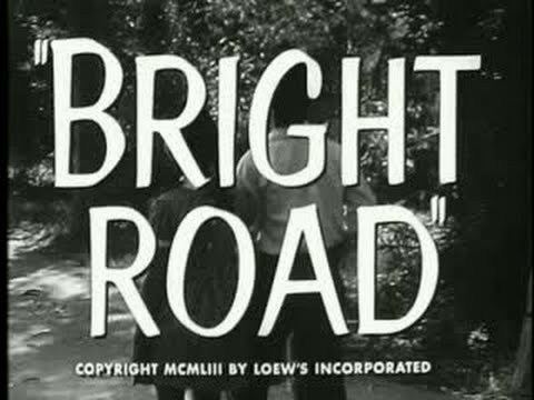 Trailer: Bright Road - 1953