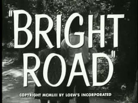 Trailer: Bright Road - 1953