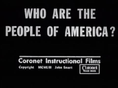 Who Are The People of America? - 1953