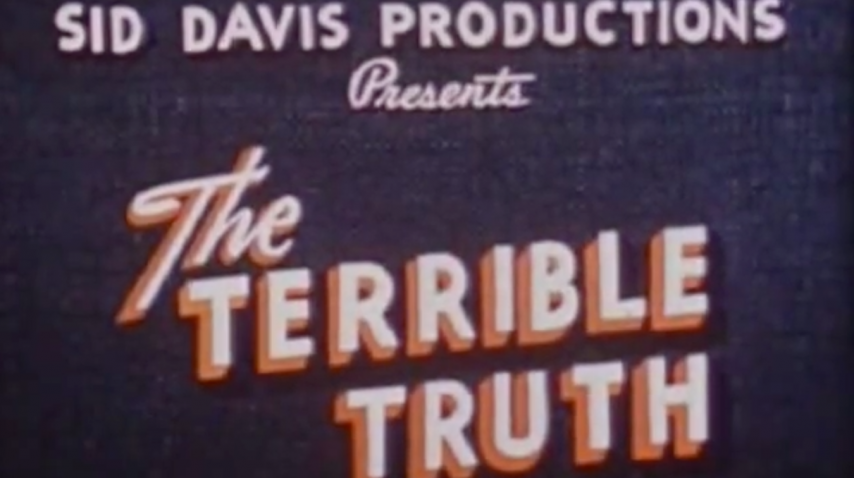 The Terrible Truth - 1950's