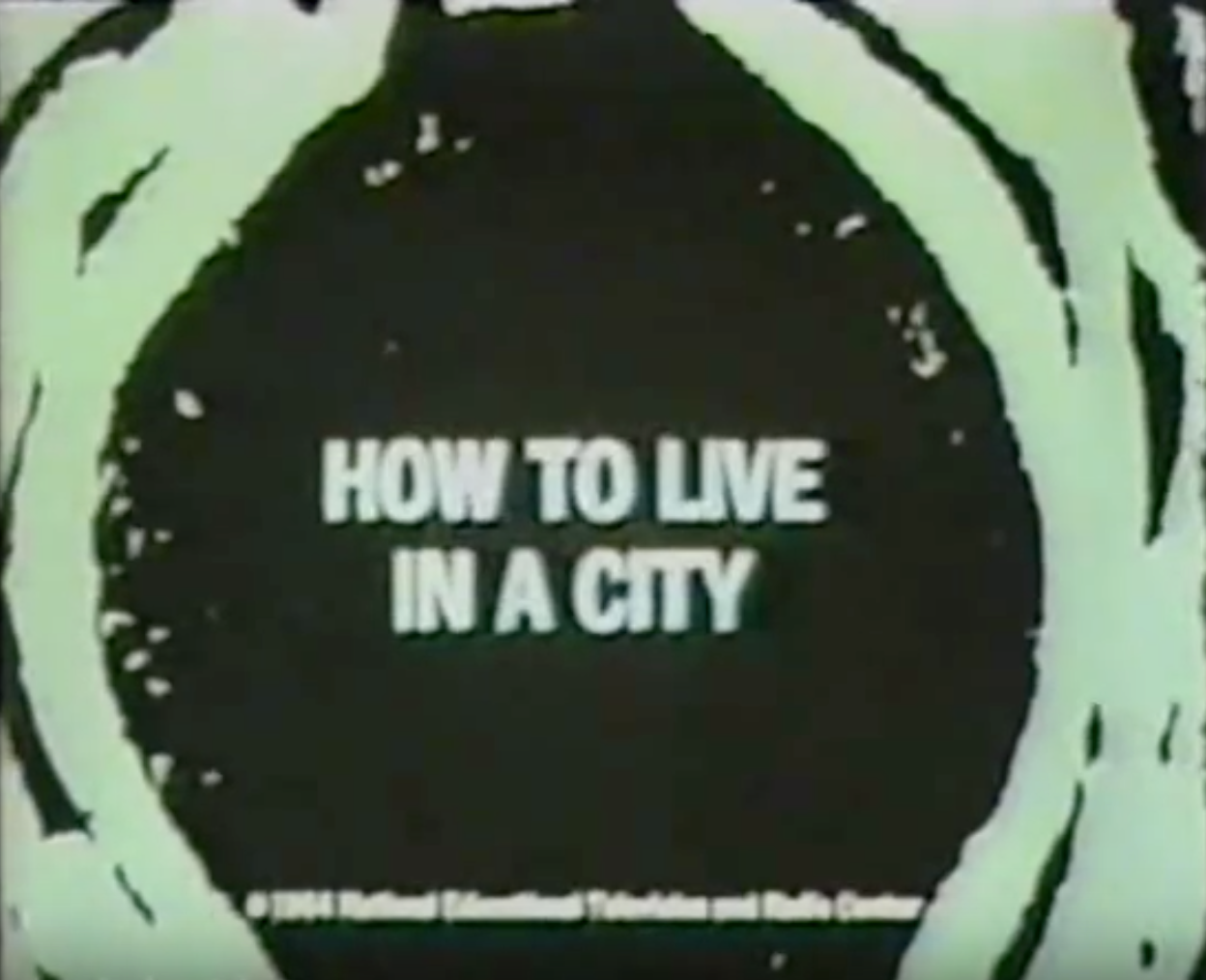 How to Live in a City - 1964