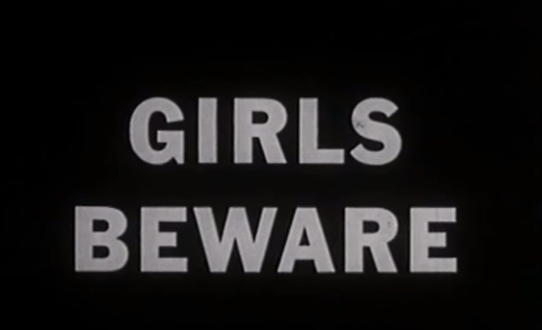 Girls Beware - 1961