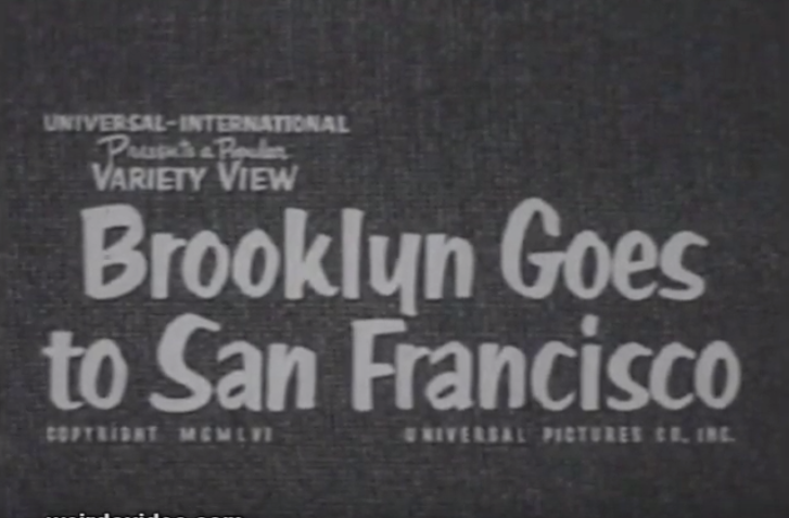 Brooklyn Goes to San Francisco - 1956