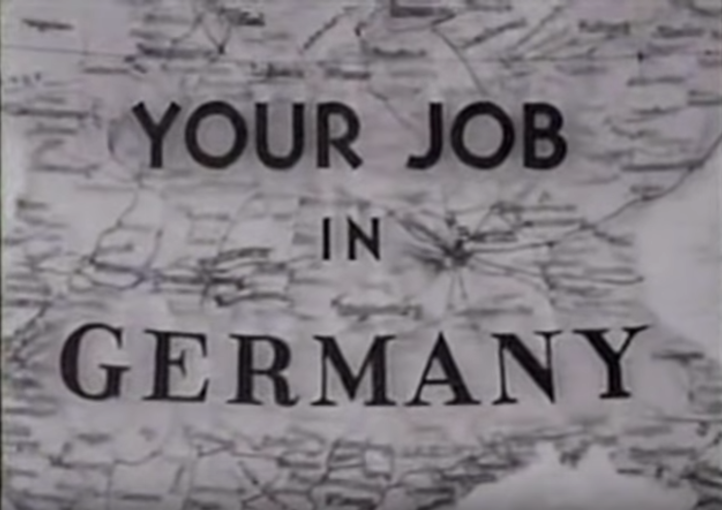 Your Job in Germany - 1946