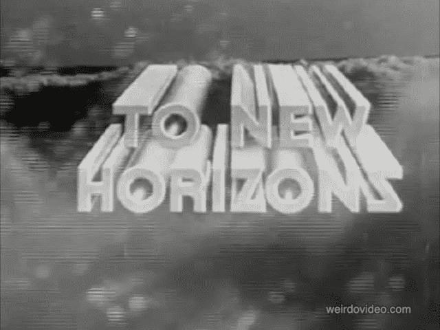 To New Horizons - 1940