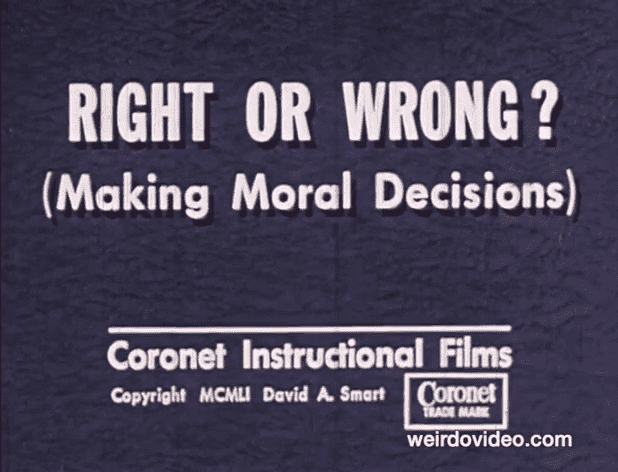 Right or Wrong? (Making Moral Decisions) - 1956