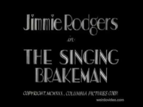 Jimmie Rodgers in The Singing Brakeman - 1930