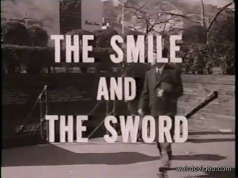 The Smile and The Sword - 1967