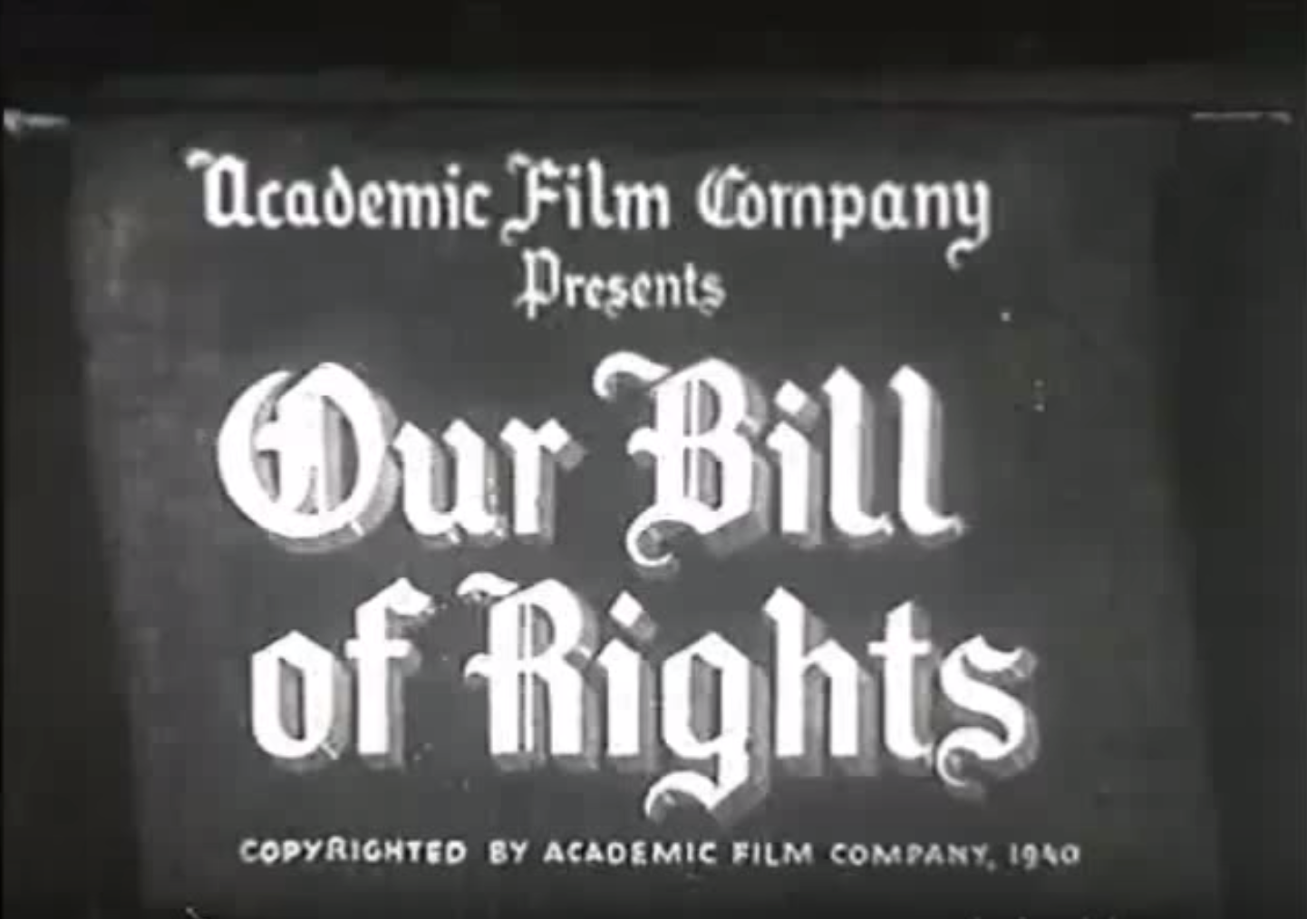Our Bill of Rights - 1940