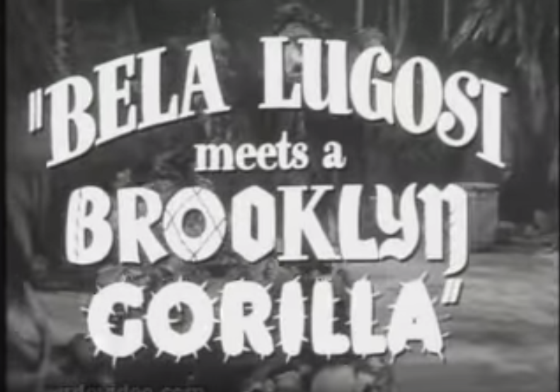 Trailer: Bela Lugosi Meets a Brooklyn Gorilla - 1952