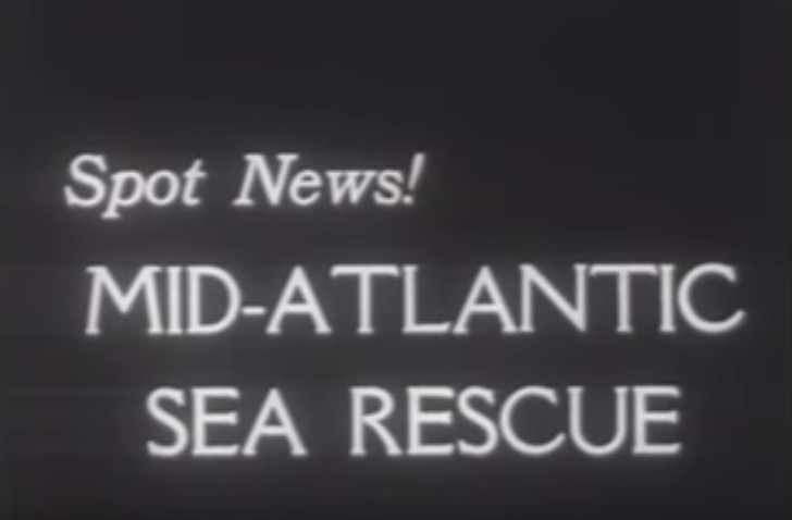 Newsreel: Mid-Atlantic Sea Rescue - 1953
