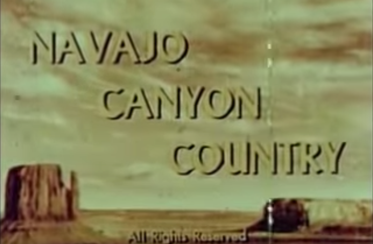 Navajo Canyon Country - 1954