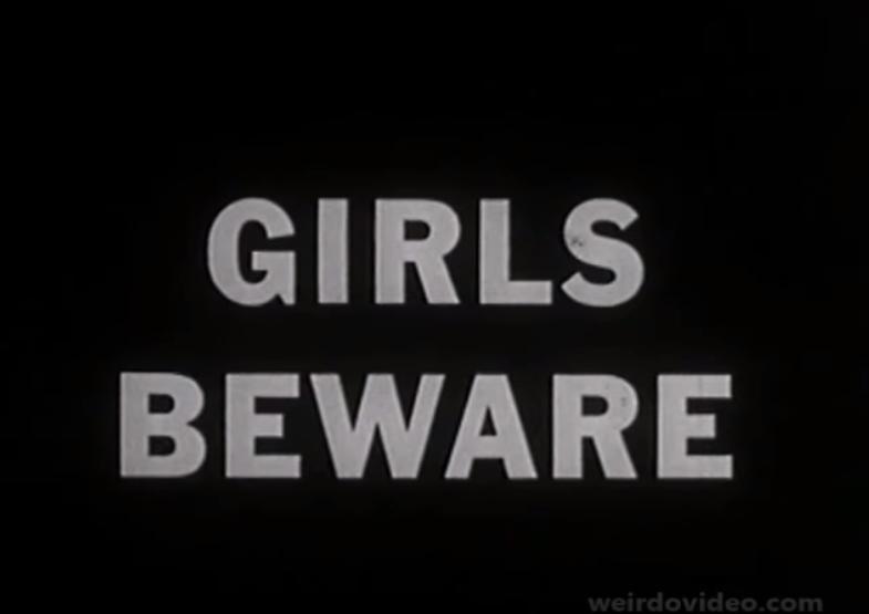 Girls Beware - 1961