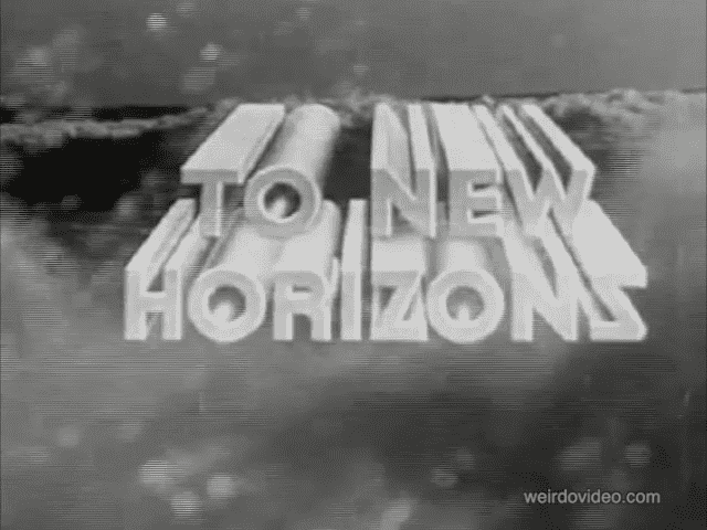 To New Horizons - 1940